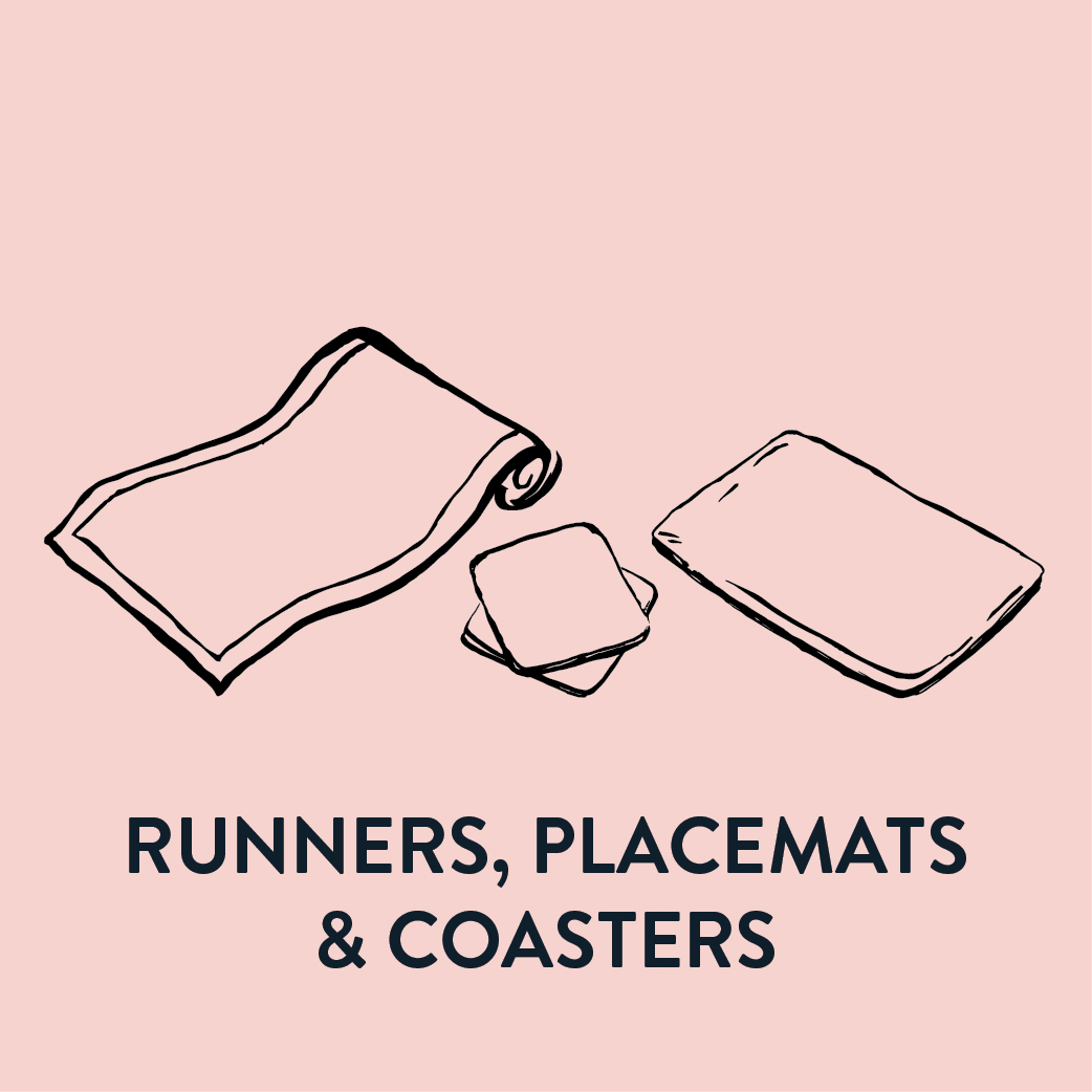 Runners, Placemats, Coasters &