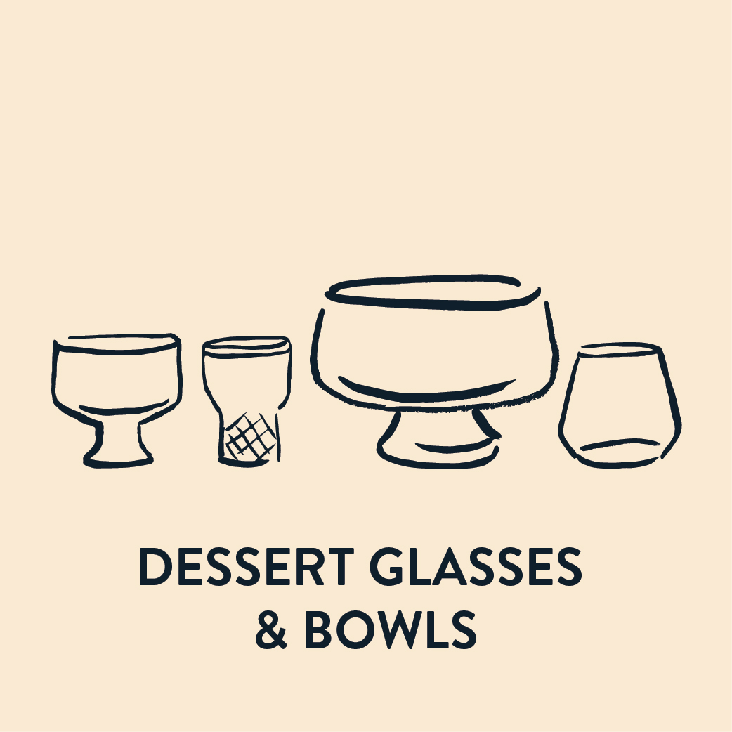 Dessert Glasses & Bowls